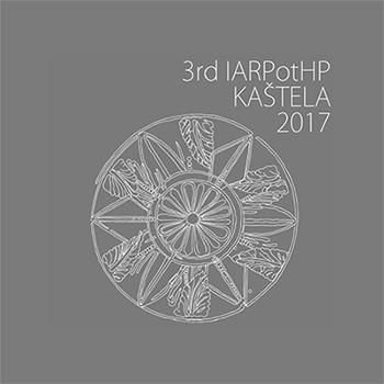 3. Međunarodna IARPotHP konferencija, Muzej grada Kaštela, lipanj 2017